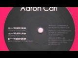 Aaron-Carl - Wallshaker (Original 12