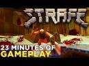 STRAFE First 3 Levels of Gameplay Wolfenstein Mini Game