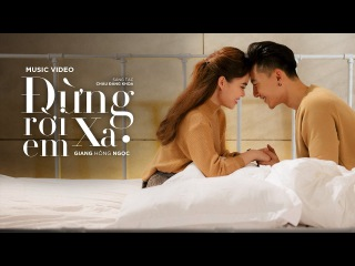 Đừng Rời Xa Em - Giang Hồng Ngọc (Official Music Video)