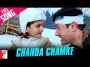 Chanda Chamke Full Song Fanaa Aamir Khan Kajol