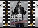 DETSL aka LE TRUK @ 16 ТОНН 06.05.2k16 - YouTube