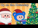 Real Santa Brings Toys   Up on the Housetop and More   Baby Songs from Mother Goose Club!