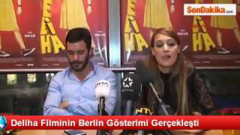 Deliha Filminin Berlin Gösterimi Gerçekleşti