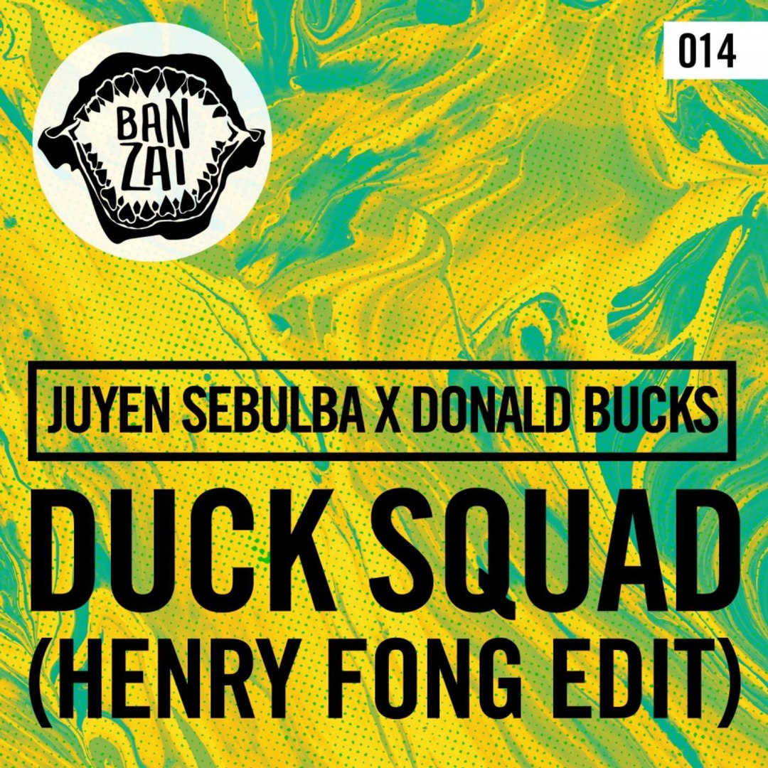 Juyen Sebulba & Donald Bucks - DUCK SQUAD (Henry Fong Edit)