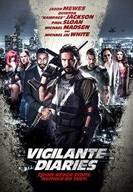 Хроники мстителя / Vigilante Diaries (2016)