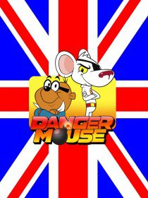 Опасный мышонок / Danger Mouse (Сериал 2015)