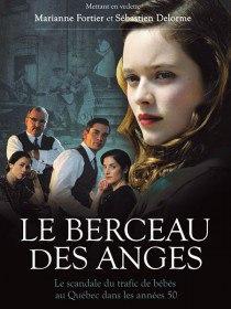 Колыбель ангелов / Le berceau des anges (Сериал 2016)