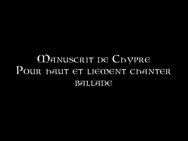 Manuscrit de Chypre Pour haut et liement chanter