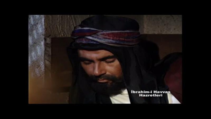 İbrahim-i Havvas Hz - Kalbe Düşen Nur