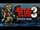 METAL SLUG 3 ALL SECRETS Speed RuN