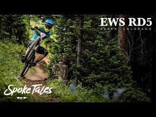 Spoke Tales: Mile High Comeback - Aspen EWS - Ep.9