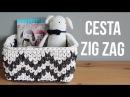 Квадратная корзинка с узором зиг-заг / Cesta rectangular de trapillo en zig zag
