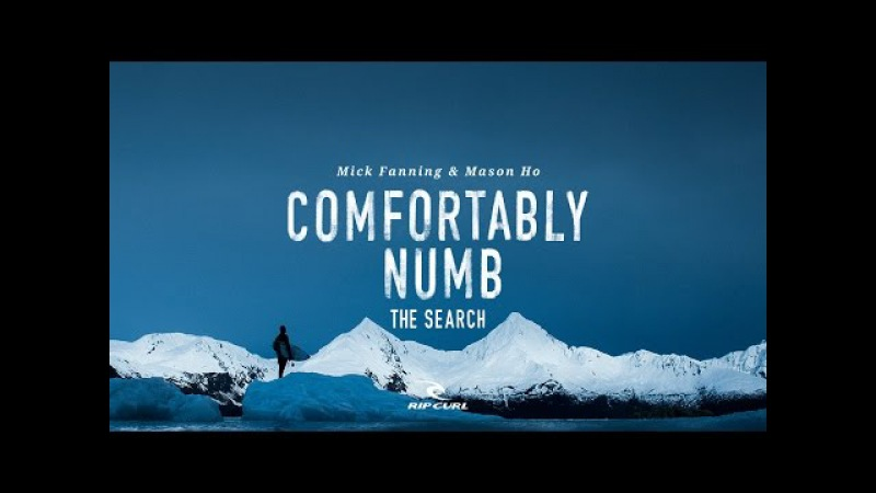 Comfortably Numb   Mick Fanning Mason Ho on TheSearch by Rip Curl