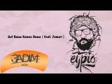 Eypio feat. Zumer - #Gel Bana Konu