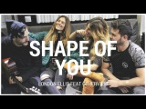 SHAPE OF YOU - LONDON ELLIS FT. OTHERVIEW (Ed Sheeran Cover)