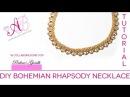 Bohemian Rhapsody Necklace Tutorial | 2° video in collaborazione con Perline Gioielli