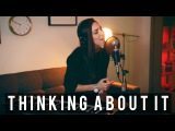 Thinking About It (Let It Go) - Ally Hills - Cover