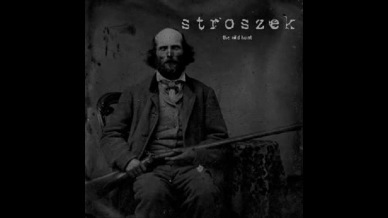 Stroszek - Secrets of the Earth