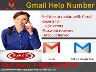 Take a snap at 1-866-224-8319 Gmail helpline through all day and night