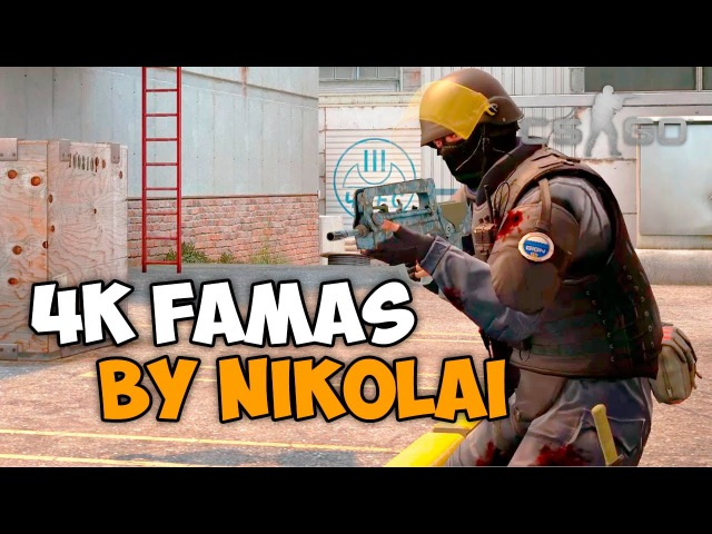 CS:GO - 4k famas by Nikolai