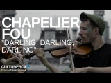 Chapelier Fou - Darling, Darling, Darling - Live @ Les Contes du Paris Perch