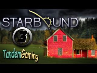 Как построить дом в Starbound #3