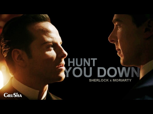 Sherlock/Moriarty - Hunt you down