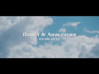 05.06.2015 Паша и Настя Wedding Clip