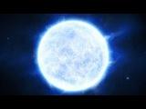 Космоc - Жизнь и смерть звезд во Вселенной. Эволюция звезды, взрыв звезды, сверхно...