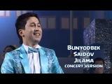 Bunyodbek Saidov - Jilama (concert version)