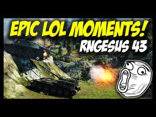 ► World of Tanks: Epic LOL Moments! - RNGesus 43