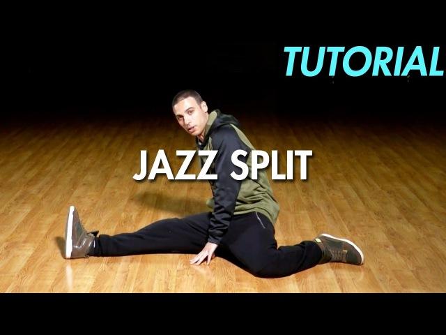 How to do a Jazz Split (Dance Moves Tutorial) | Mihran Kirakosian