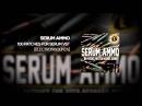 Electronisounds - Serum Ammo (Soundbank) - DEMO
