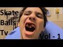Skate Bails and Fails Vol 1