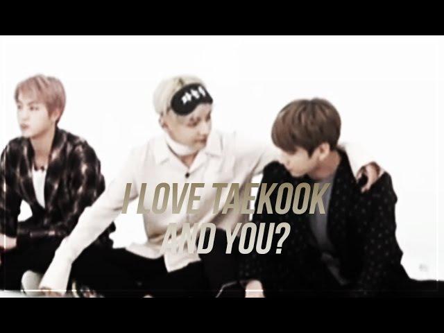 Vkook : I love taekook and you?