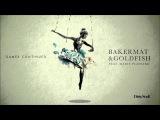 Bakermat &amp Goldfish feat. Marie Plassard - Games Continued