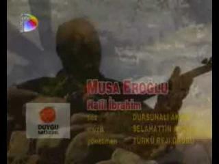 Musa Eroğlu - Halil Ibrahim
