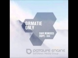 Ormatie - Only (DAVI B Side Remix)