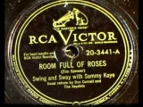 Room Full Of Roses by Sammy Kaye on 1949 RCA Victor 78.
