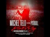Michel Telo ft. Pitbull - Ai Se Eu Te Pego (NOSA,NOSA RMX) by Danny