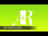 Cathy Burton &amp Omnia - Hearts Connected (Gal Abutbul Remix) + Lyrics