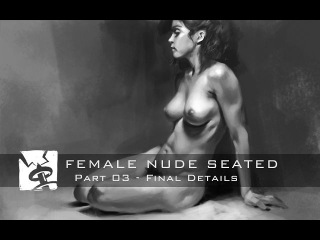 Female Nude Seated - Part 03 Final Details
