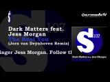 Dark Matters feat. Jess Morgan - The Real You (Jorn van Deynhoven Remix)