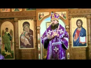Проповедь на Благовещение в Купино епископ Филипп 2012 г