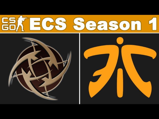 NiP vs Fnatic - ECS Season 1 - BO3 - map1