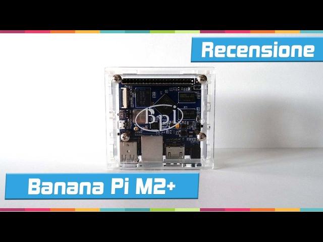 Banana Pi M2: Recensione con Kali Linux   PcExpert