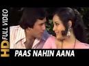 Paas Nahin Aana | Lata Mangeshkar, Kishore Kumar| Aap Ki Kasam 1974 Songs | Rajesh Khanna