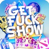 GetFuckShow