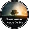 Somewhere Inside Of Me | SIOM