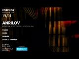 ANRILOV [Moscow / RU] - 19.11 - КОРПУС 8 (official teaser)